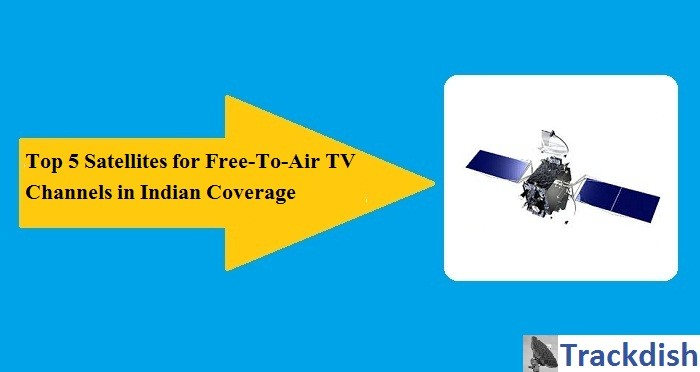 top-satellites-for-indian-fta-channels - Track Dish
